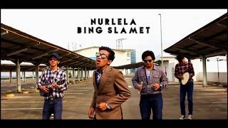 NURLELA - BING SLAMET