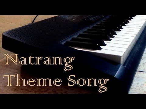 Natrang Theme Song || Instrumental ||