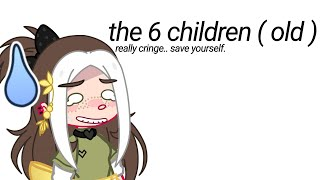 The 6 Children | GLMM |