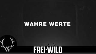 Frei.Wild - Wahre Werte [Lyricversion]