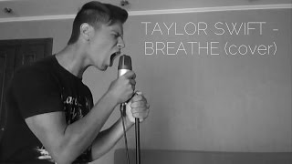 "Taylor Swift - ""Breathe"" (cover by Beyond The Sunset)"
