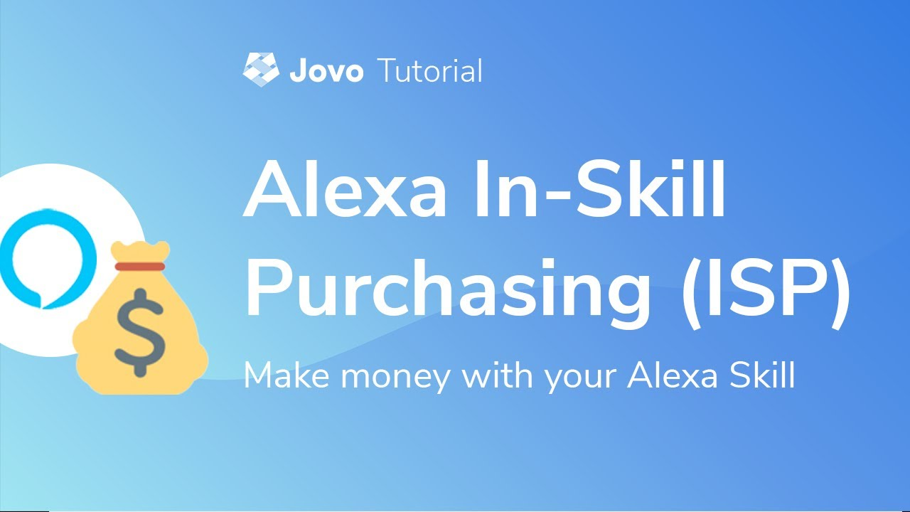 081df4650fb50 Tutorial] Use Alexa In-Skill-Purchasing (ISP) with Jovo | Jovo