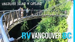 VANCOUVER BC MEET-UP | CAPILANO SUSPENSION BRIDGE | RV CANADA