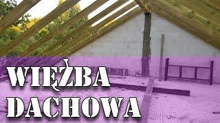 Dom za 100tys - Więźba dachowa #39