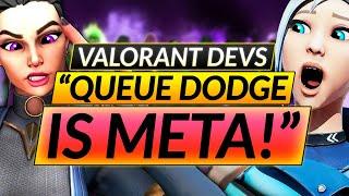 Valorant Devs LEAK Nęxt GAME MODES - THE SAD QUEUE DODGE META - Update Guide