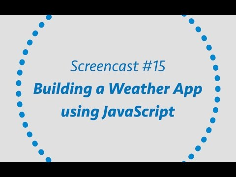 Building a Weather App using Javascript