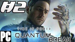 Прохождение Quantum Break — Часть 2: Сверхъестественный Джек