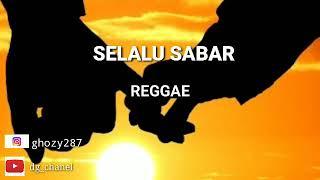 Download 🎶SELALU SABAR-SHIFA HARUN🎶[ COVER REGGAE ]