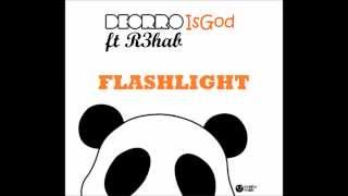 R3hab ft Deorro - Flashlight (Original Mix) [ID]