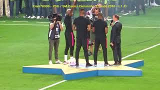 PSG / Caen 12.08.2018 : 3-0 (L1 J1) 5/8 : Présentation des Champions du Monde