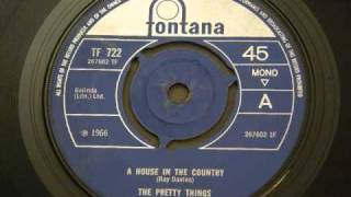 "The Pretty Things- "" A House in the Country """