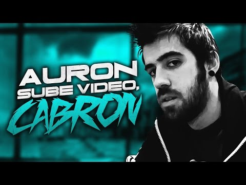 ¡¡AURON SUBE VÍDEO, CABRÓN!! from YouTube · Duration:  11 minutes 47 seconds