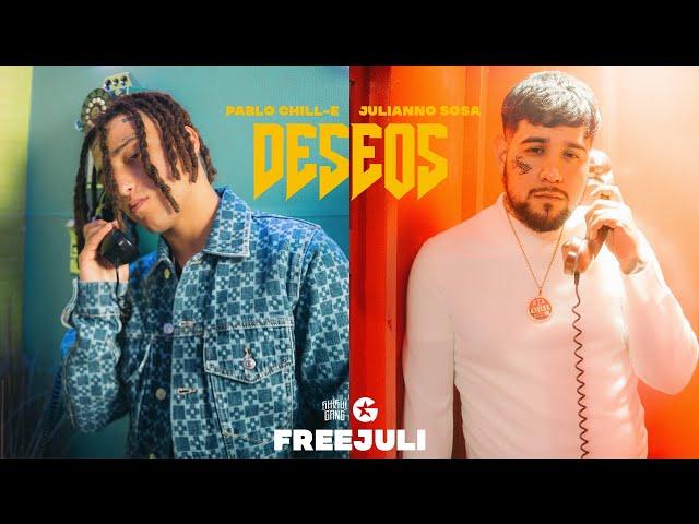 Pablo Chill-E - DESEOS Ft. Julianno Sosa (Official Video)