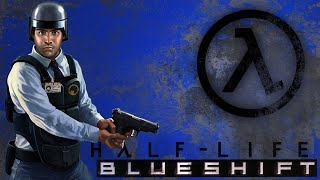 So I Installed Half-Life: Blue Shift...