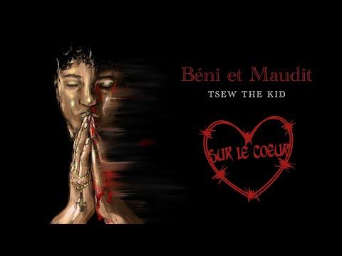 Youtube: Tsew The Kid – Sur le coeur (lyrics video)