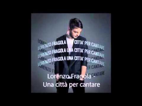 Lorenzo  Fragola - Una città per cantare