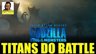 TITANS DO BATTLE – Godzilla King of the Monsters Trailer 2 Review