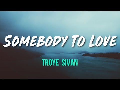 Troye Sivan - Somebody To Love (Lyrics, Official Audio) Mp3