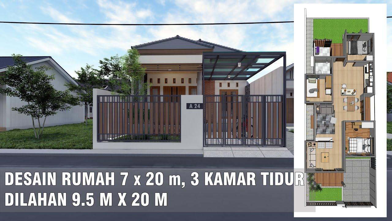 Desain Rumah 7 X 20 M 3 Kamar Tidur Dilahan 9 5 M X 20 M Youtube