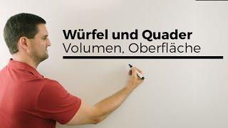 Würfel und Quader, Volumen, Oberfläche, Netz, Geometrie | Mathe by Daniel Jung