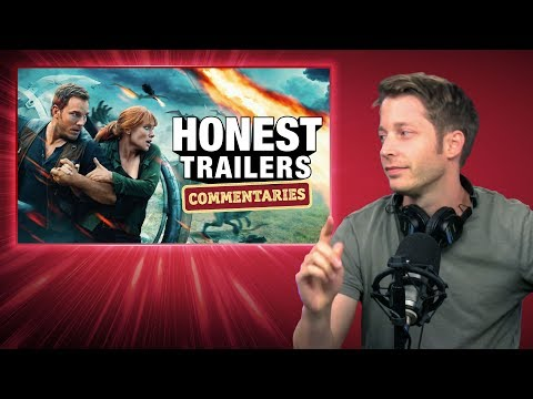 Honest Trailers Commentary - Jurassic World: Fallen Kingdom