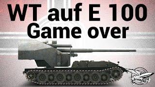 Waffenträger auf E 100 - Game over - Гайд