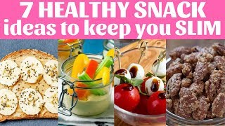 7 HEALTHY SNACK ideas to keep you SLIM | Final Fat Meltdown - 30 Days To Weightloss