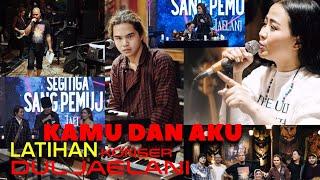 Rehearsal Dul Jaelani Feat Astrid - Kamu dan Aku || KONSERANS - SEGITIGA SANG PEMUJA