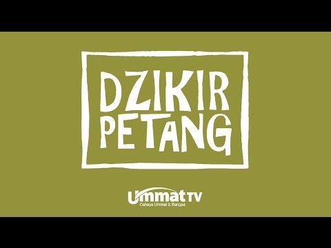 Ummat TV: Dzikir Petang