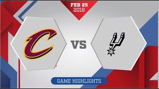 San Antonio Spurs vs Cleveland Cavaliers: February 25, 2018