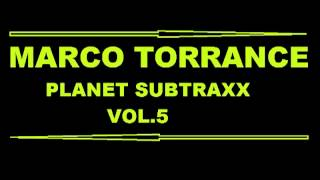 MARCO TORRANCE - PLANET SUBTRAXX VOL.5