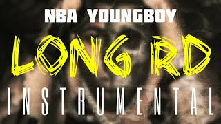 NBA YoungBoy - Long RD [INSTRUMENTAL]   ReProd. by IZM