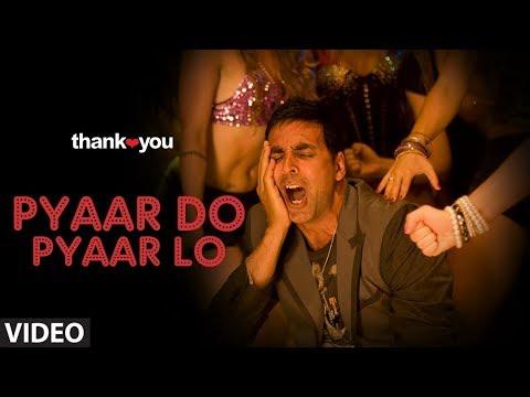"""Thank you"" ""Pyaar Do Pyar Lo"" Video Song   Feat. Akshay Kumar, Bobby Deol"