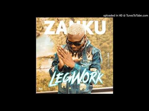 Zlatan - Zanku Legwork (official audio)