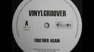 vinylGroover - Together Again