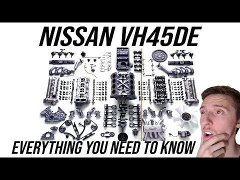 Nissan VH45: Everything You Need to Know