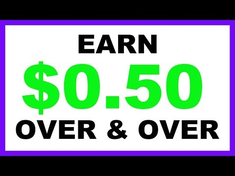 Earn $0.50 Unlimited Times Over & Over (Make Money Online)