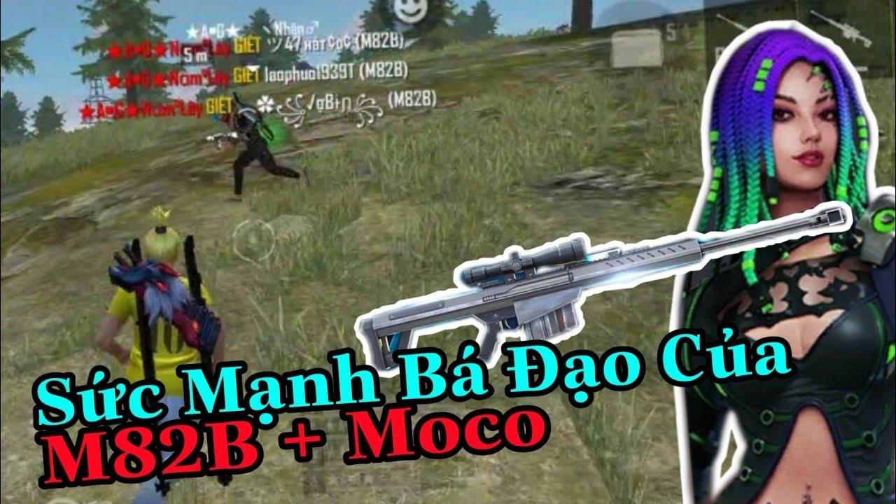 (FREEFIRE) Sức Mạnh Bá Đạo Của M82B Kết Hợp Mô Cô , Dăm Ba Cái Highlight Bằng M82B.
