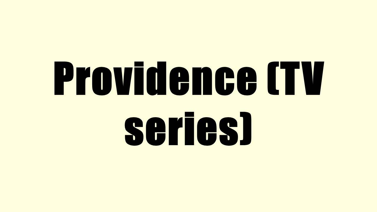 Providence Serie