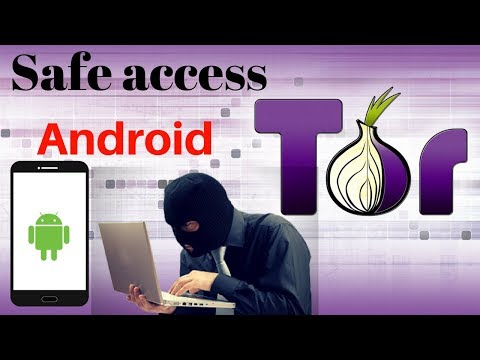 How To Use Tor Browser Safely On Android 2018