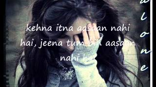 Tum Bhulado lyrics ♫ (Sad Song) ♫- By Al0nB0y