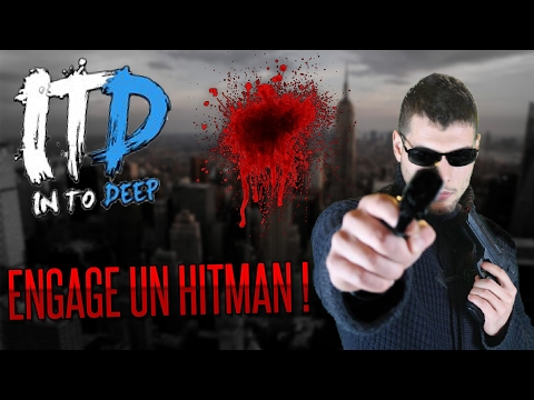 InToDeep: ENGAGE UN TUEUR A GAGE (DARKNET)