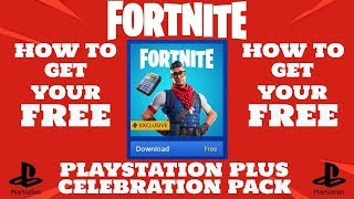 FORTNITE Get The NEW PLAYSTATION PLUS CELEBRATION PACK for FREE!!!!!