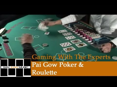 Gaming With The Experts- Pai Gow Poker & Roulette