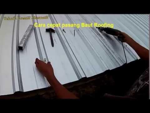 Cara cepat pasang Baut Roofing  (Membuat kanopi/canopy atap Zinclaume atau Spandek/galvalum.part4)