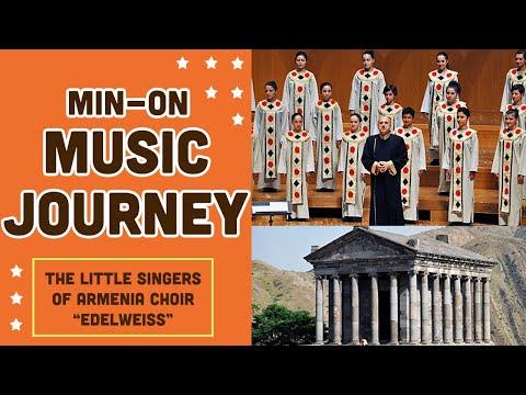 【Min-On Music Journey】The Little Singers Of Armenia Choir | Edelweiss | August 10, 2012| Tokyo