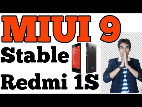 Redmi 1S Miui 9 stable version releasing | Xiaomi 2018
