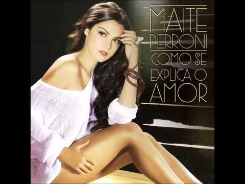 Maite Perroni - Como Se Explica O Amor, Musica Completa, Dublada ★Oficial★