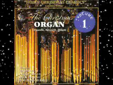 The Christmas Organ - Volume 1 - The Rocking Carol