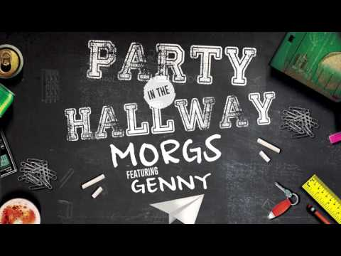 Party in the Hallway  - Freestyle (Morgs feat. Genny)